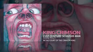 "King Crimson - 21st Century Schizoid Man (Including ""Mirrors"")"