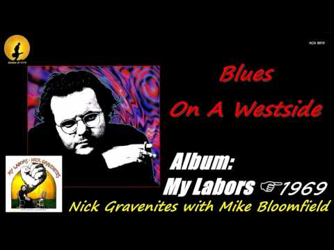 Mike Bloomfield & Nick Gravenites - Blues On A Westside, By Kostas A~171