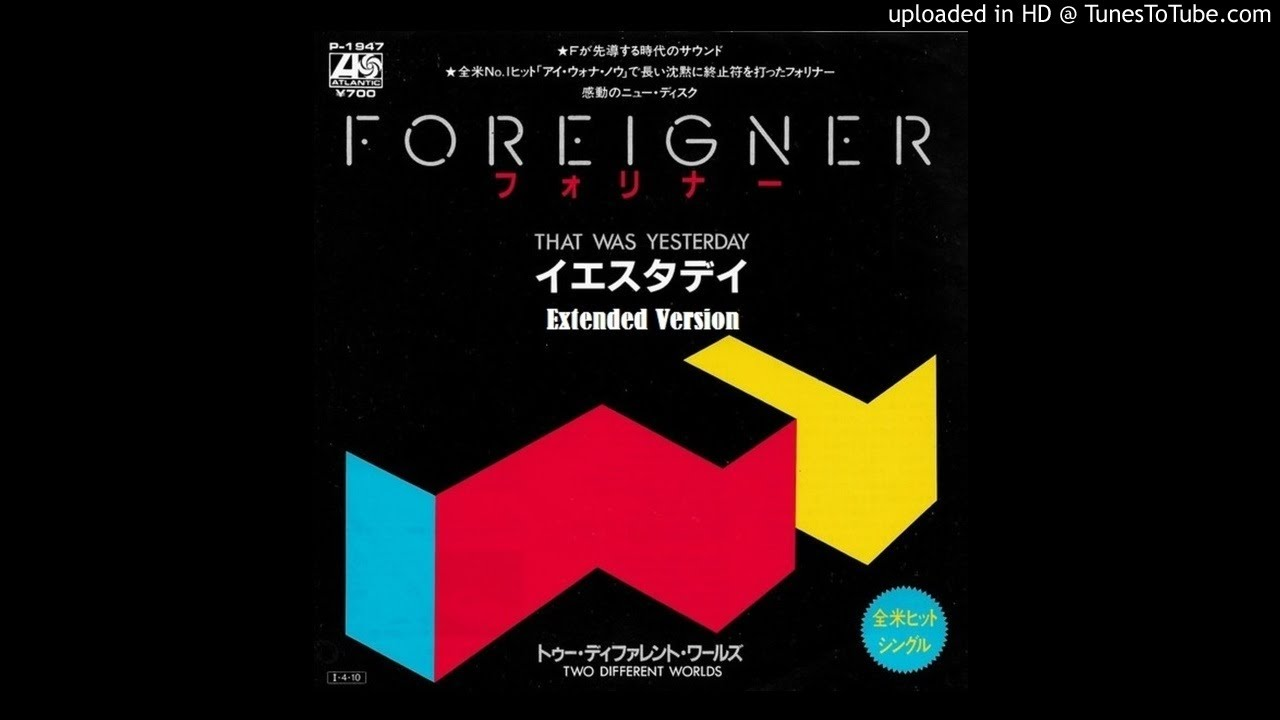 Foreigner That Was Yesterday 12 Extended Version Youtube