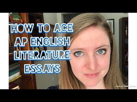 Ace the AP English Literature Exam: Essays