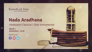 Nada Aradhana - Hindustani Classical Sitar Instrumental || Meditative
