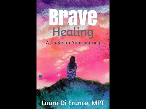 Brave Healing by Laura Di Franco