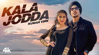 New Punjabi Songs 2021 | Kala Jodda (Full Song) Kuwar Virk | Taranpreet | Latest Punjabi Songs 2021