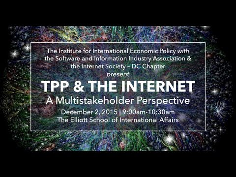 TPP & The Internet:  A Multistakeholder Perspective