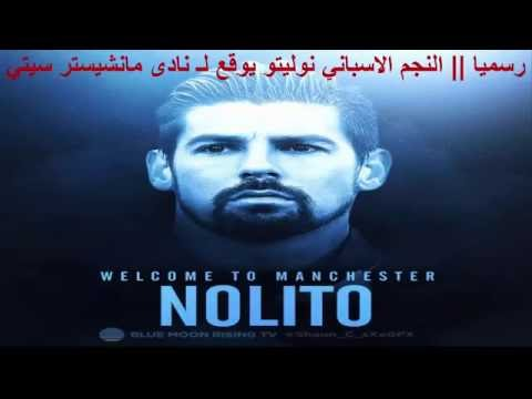 Nolito ● Welcome To Manchester City FC