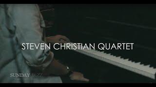 Download Steven Christian Quartet  - On River Side - Live at Sunday Jazz
