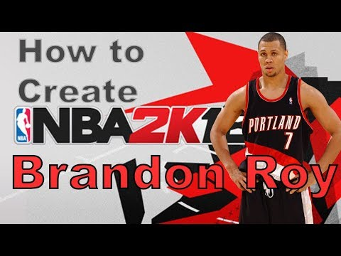4d21d64b5 NBA 2K18 How to Create Brandon Roy with Attributes