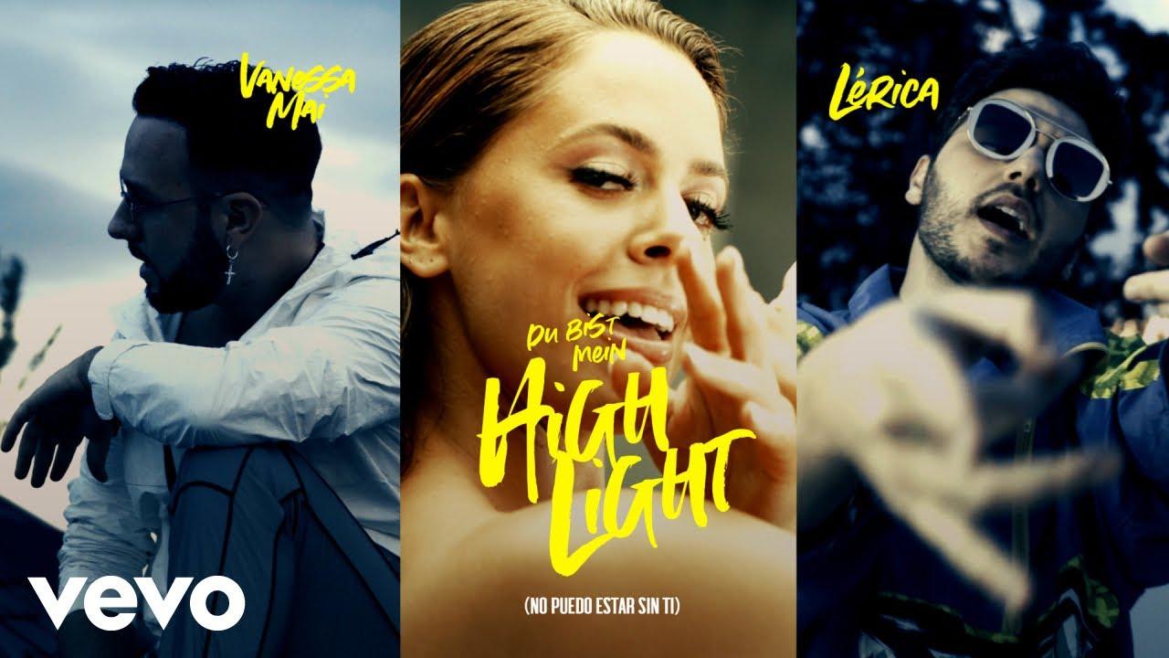 Vanessa Mai, Lérica - Du bist mein Highlight (No puedo estar sin ti - Official Video)