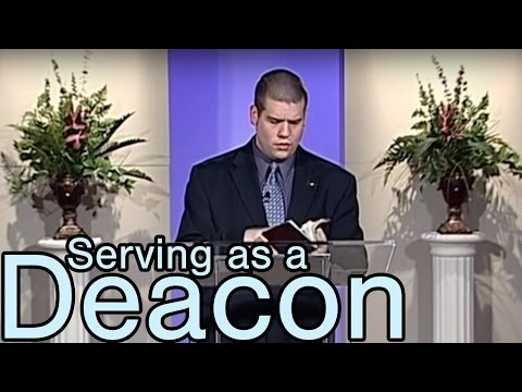 Serving as a Deacon - North Georgia Winter Lectures 2009