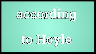 According to Hoyle Meaning