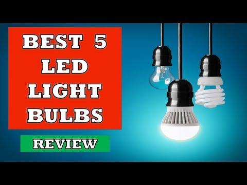Best 5 LED Light Bulbs In 2020 - Review
