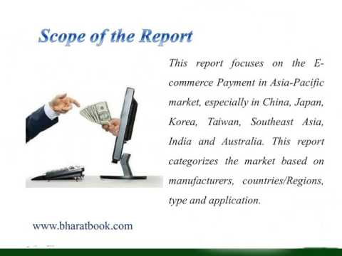Asia Pacific E commerce Payment Market