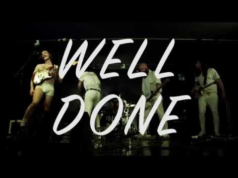 IDLES - WELL DONE