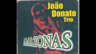 João Donato - Amazonas - 2000 - Full Album