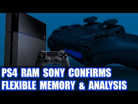 Playstation 4 Memory Update - Sony Clarifies How Flexible Memory Works & Analysis Of PS4 RAM