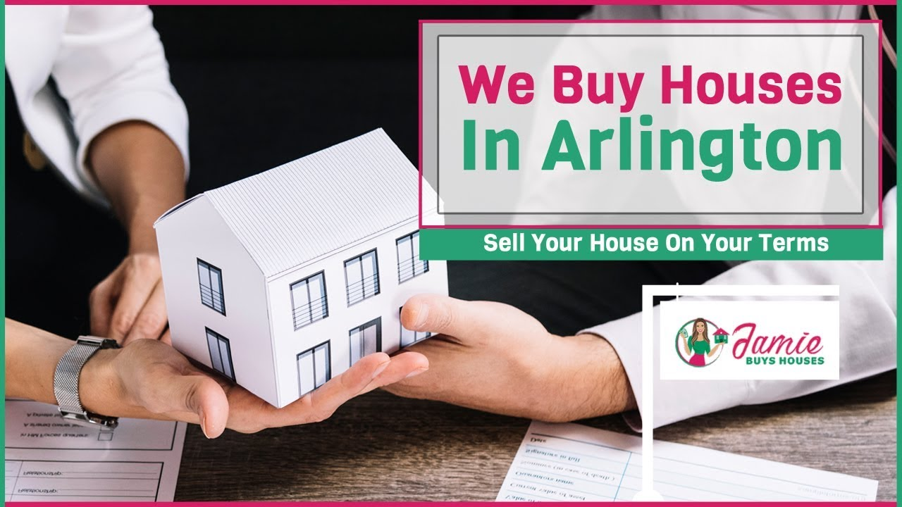 We Buy Houses Arlington Texas | Sell Your House Fast In Arlington | Jamie Buys Houses