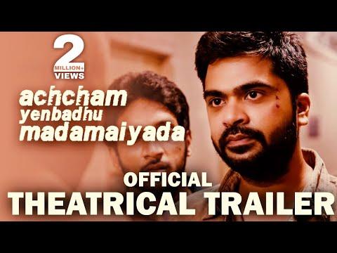 Achcham Yenbadhu Madamaiyada - Official...