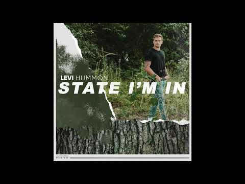 "Levi Hummon - ""State I'm In"" (Official Audio)"