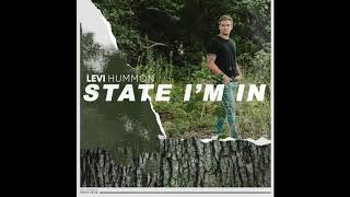 Levi Hummon State I'm In