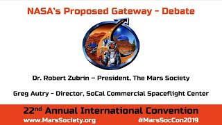 Debate on NASA's Proposed Gateway - 22nd Annual International Mars Society Convention