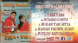 TABA TABA / Part 1 full album  - AMRIZ ARIFIN & LIRRA ZANNY - DANGDUT MINANG