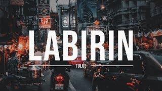 Gambar cover TULUS - Labirin (Video Lirik)