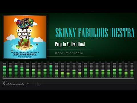 Skinny Fabulous x Destra - Peep In Yo Own Bowl (Island Power Riddim) [Soca 2020] [HD]