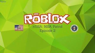 NSA Patrol Log #2 | ROBLOX Las Vegas