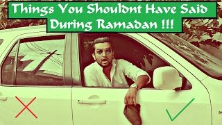 Things NOT to say in Ramadan l The Baigan Vines