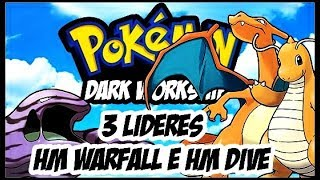 POKEMON DARK WORKSHIP DETONADO EP 5 LIDERS JARED MANUEL E LEVIATA, HM WARTEFALL HM DIVE