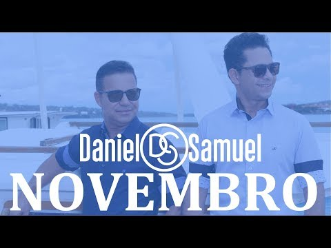 As melhores de Novembro - Daniel e Samuel