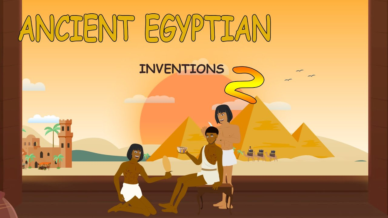 Top 10 Ancient Egyptian Inventions Part 2