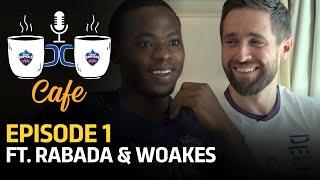 DC Café S 02 EP 01 | Kagiso Rabada & Chris Woakes