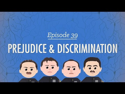 Prejudice and Discrimination: Crash Course Psychology #39