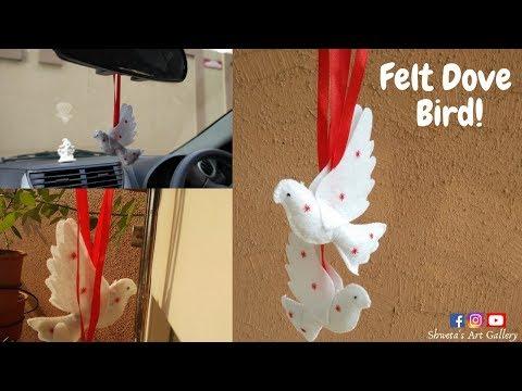 DIY Tutorial | Felt Bird | Felt Dove Birds