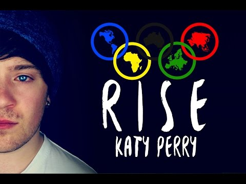 Rise [Olympia Rio 2016] - KATY PERRY (Male Cover)