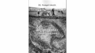 ifj.Tompó László - Mélyszántás / könyvbemutató Thumbnail