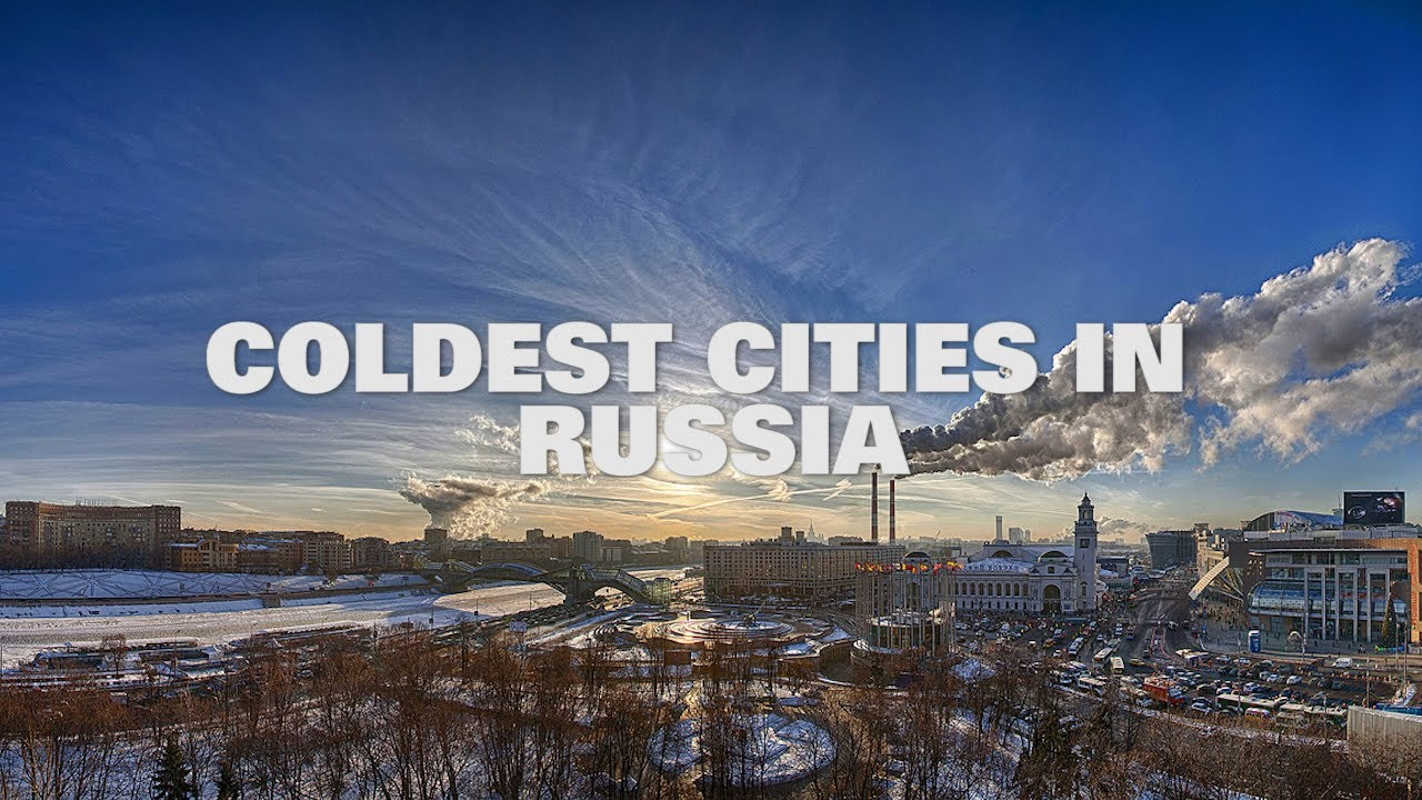 top ten coldest cities in russia 2014 youtube. Black Bedroom Furniture Sets. Home Design Ideas