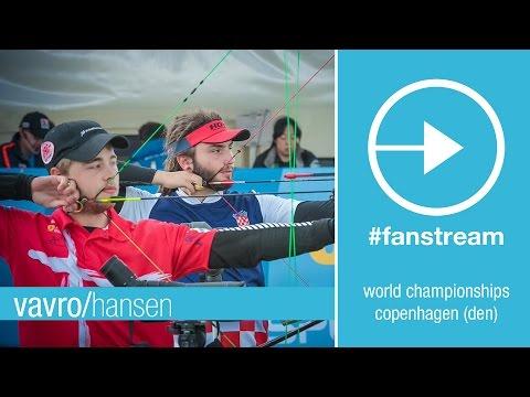 #FanStream: Vavro v Hansen – Compound Men Quarterfinal   Copenhagen 2015