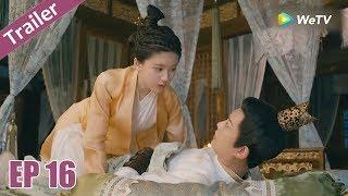 Trailer | Trần Thiên Thiên , Ngày Ấy Bây Giờ - Tập 16 (Vietsub) | Top Phim Cổ Trang Xuyên Không