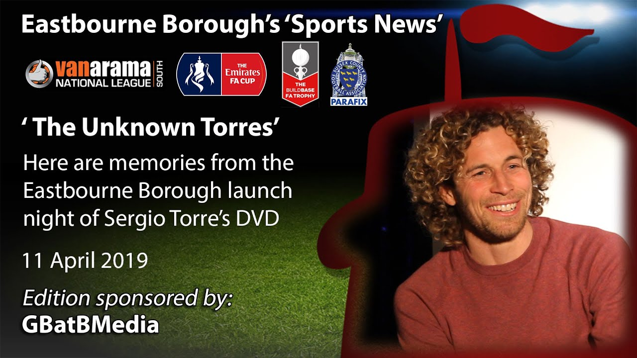 The Unknown Torres: Eastbourne Borough Launch Night and Q ...