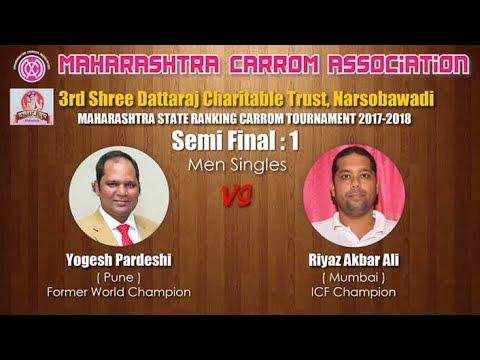 Semi Final 1st : Yogesh Pardeshi (Pune) vs Riyaz Akbar Ali (Mumbai)