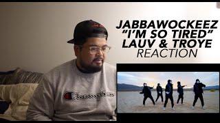 Jabbawockeez I'm So Tired Lauv & Troye Reaction