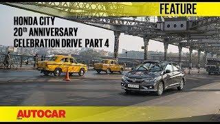 Honda City   20th Anniversary Celebration Drive - Part 4   Autocar India