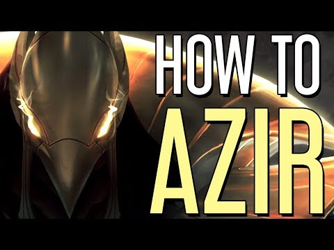 How to Azir?