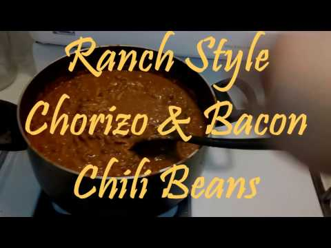 How To Make Ranch Style Bacon & Chorizo Chili Beans - Mexican Southwestern Style Charro Beans