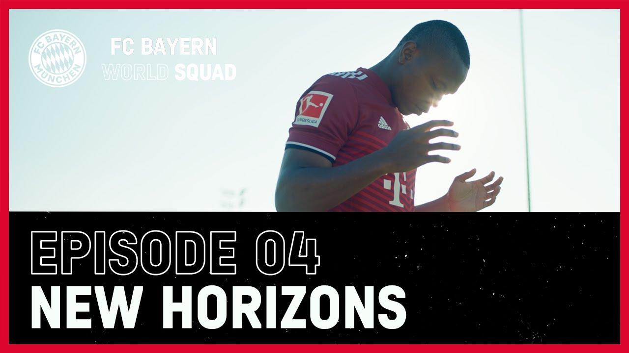 Download New Horizons | FC Bayern World Squad Episode 4