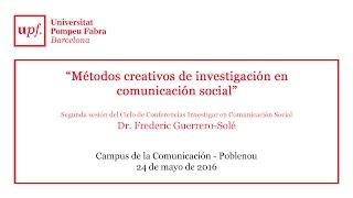 Métodos creativos de investigación en comunicación social