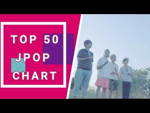 Top 50 JPOP songs chart (May 2017) Week 2
