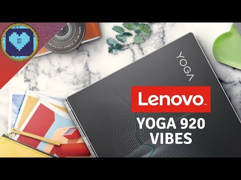 New Moves with Lenovo | Yoga 920 Vibes